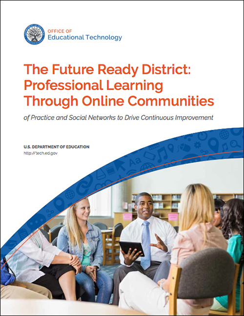 Image of the cover for The Future Ready District: Professional Learning through Online Communities publication