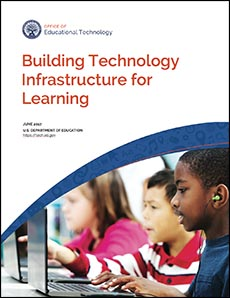 tech.ed.gov - Building Technology Infrastructure for Learning